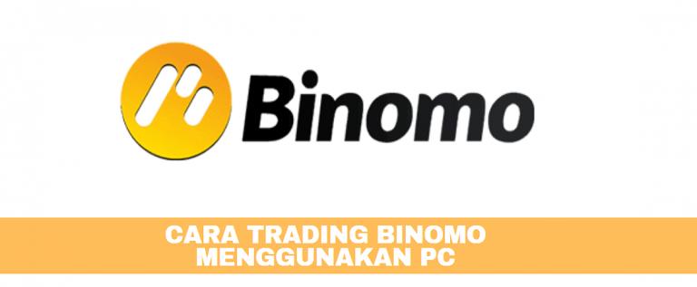 Cara Trading Binomo MenggunakaN PC