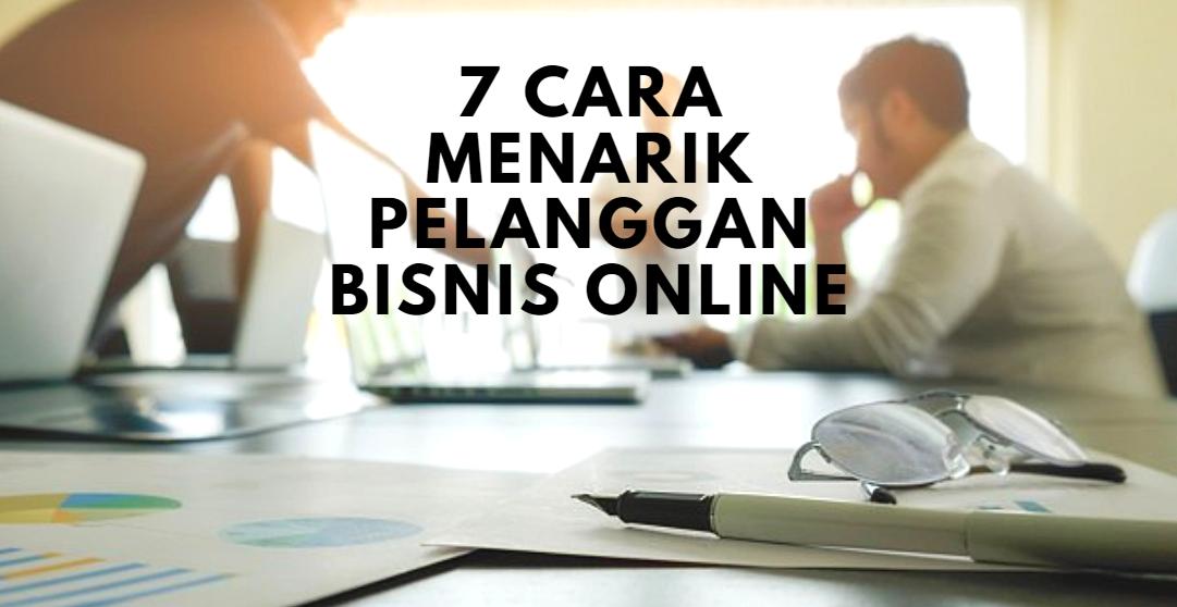 Cara Menarik Pelanggan Bisnis Online dengan Mudah