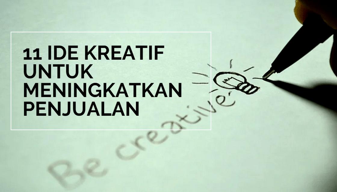11 Langkah Ide Kreatif untuk Meningkatkan Penjualan Anda