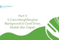 3 Cara Menghilangkan Background di Corel Draw, Mudah dan Cepat!