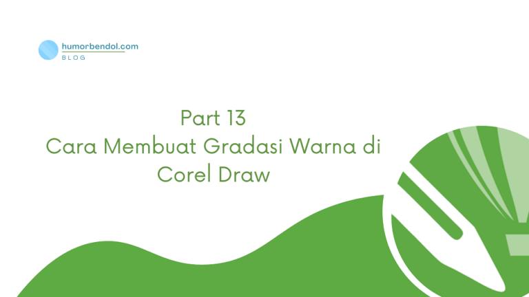 Cara Membuat Gradasi Warna di Corel Draw
