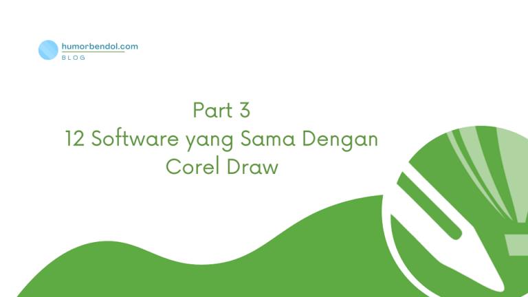 Gratis! 12 Software yang Sama Dengan Corel Draw